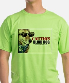 Caution Blind Dog Approach With Care T-Shirt