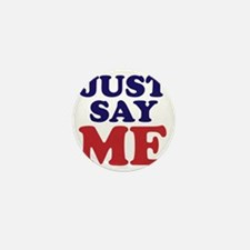 just say me Mini Button