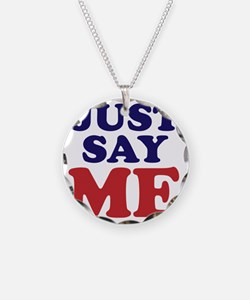 just say me Necklace