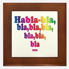 Habla,bla,bla,bla... Framed Tile