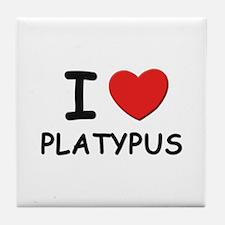 I love platypus Tile Coaster