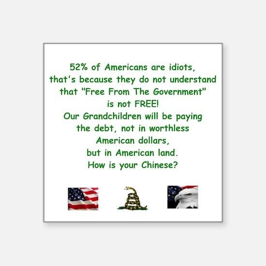 "Unique National debt Square Sticker 3"" x 3"""