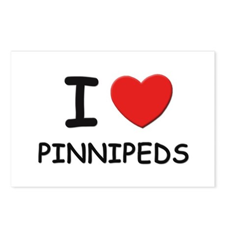 I love pinnipeds Postcards (Package of 8)