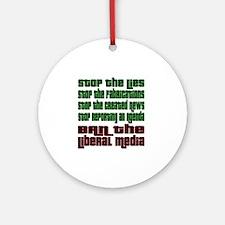 BanLiberalMedia Round Ornament