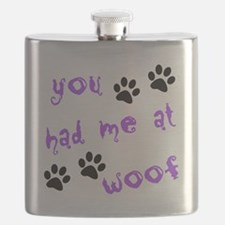 you had me at woof Flask