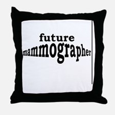 future mammographer Throw Pillow