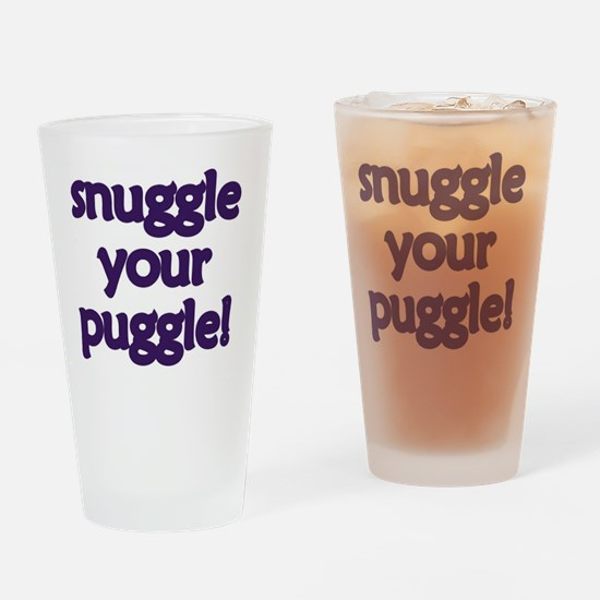 snuggle-your-puggle Drinking Glass