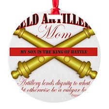 2 feild artillery mom Ornament