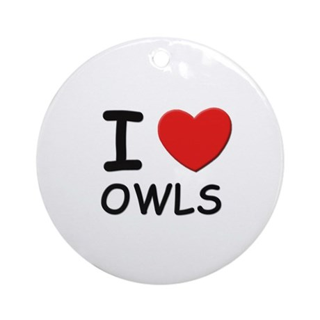 I love owls Ornament (Round)