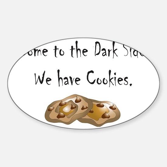 Dark Side Cookies Sticker (Oval)