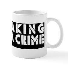 notacrime-bumpersticker Mug