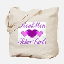 Real Men Love Sober Girls Tote Bag