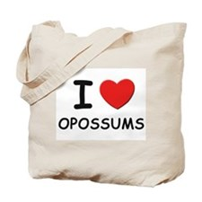I love opossums Tote Bag