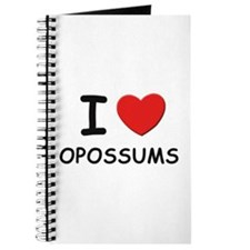 I love opossums Journal