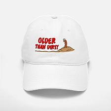 Older Than Dirt Cartoon Mug Baseball Baseball Cap