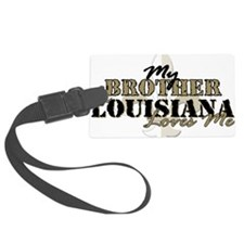 brother_la_loves_me Luggage Tag