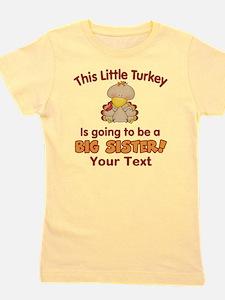 Big Sister to be Turkey Girl's Tee