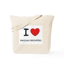 I love nassau groupers Tote Bag