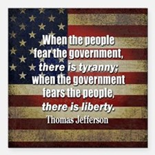 "Jefferson Quote Liberty Square Car Magnet 3"" x 3"""