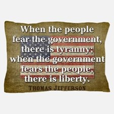 Jefferson Quote Liberty Pillow Case