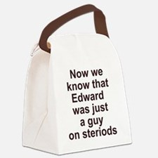 effects of steriods, back Canvas Lunch Bag