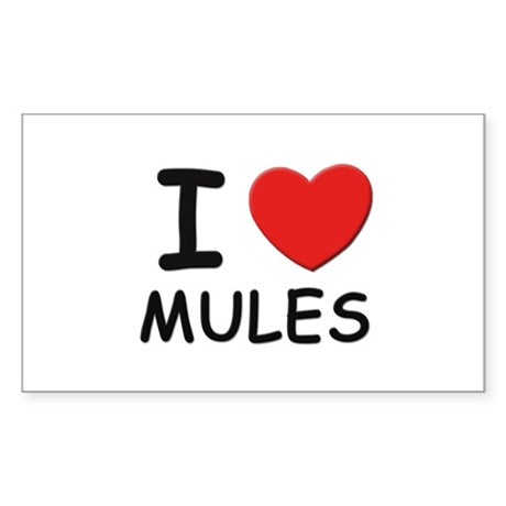 I love mules Rectangle Sticker