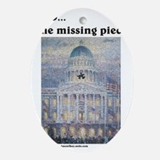GOD..the missing piece Oval Ornament