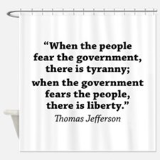 Jefferson Quote Liberty Shower Curtain