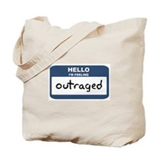 Feeling outraged Tote Bag