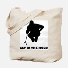 GetInTheHole Tote Bag