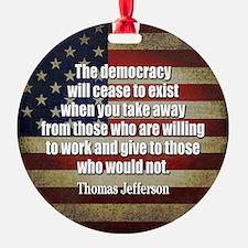 Jefferson Quote Democracy Ornament