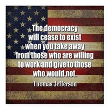 "Jefferson Quote Democracy Square Car Magnet 3"" x 3"