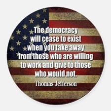 Jefferson Quote Democracy Round Car Magnet