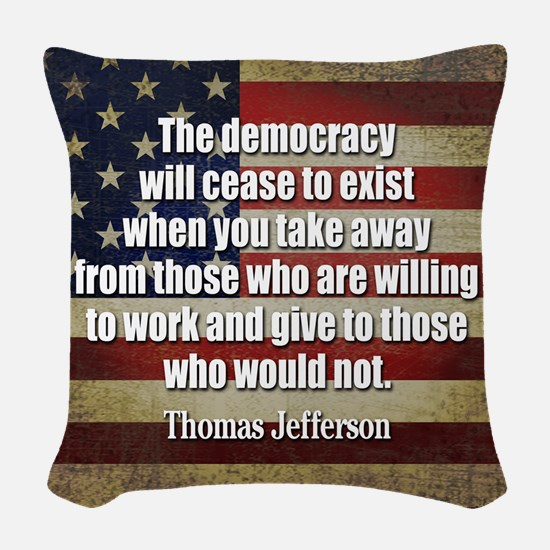 Jefferson Quote Democracy Woven Throw Pillow