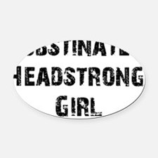 obstinate_girl2 Oval Car Magnet