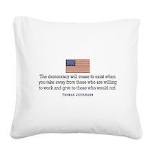 Quote Democracy Square Canvas Pillow