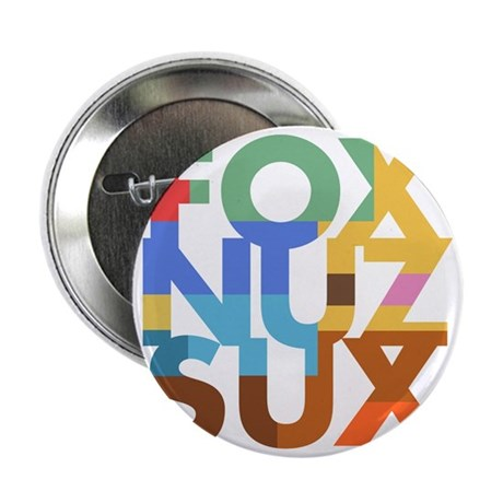 "Fox_Nuz_Sux_2 2.25"" Button"