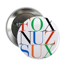 """Fox_Nuz_Sux_1 2.25"""" Button"""