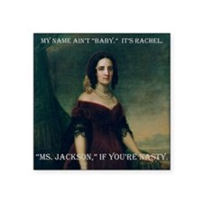 "ART Ms Jackson if youre nas Square Sticker 3"" x 3"""