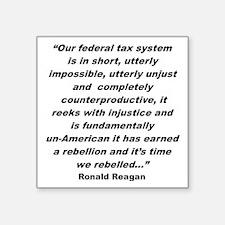 """Tax system un-American Square Sticker 3"""" x 3"""""""