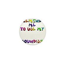 reminder4 Mini Button