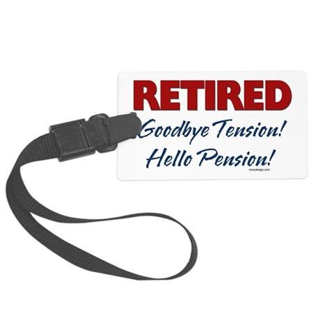 retiredgoodbyetensionSTICKERS Large Luggage Tag