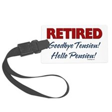 retiredgoodbyetensionSTICKERS Luggage Tag