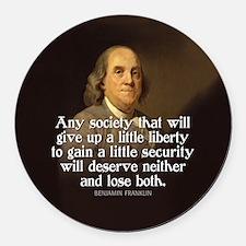 Ben Franklin Quote Round Car Magnet