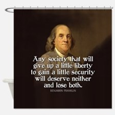 Ben Franklin Quote Shower Curtain