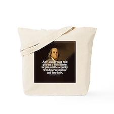 Ben Franklin Quote Tote Bag