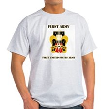 DUI - 1st Army - 1 - with Text T-Shirt