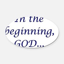 In the beginning (dark) Oval Car Magnet