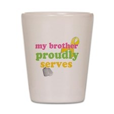 brotherserves Shot Glass