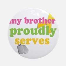 brotherserves Round Ornament